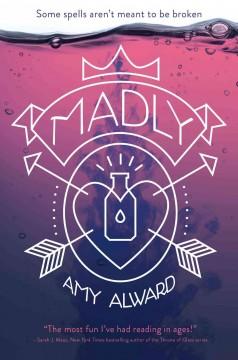 Madly /  Amy Alward. - Amy Alward.