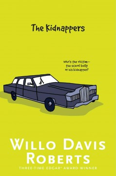 The kidnappers : a mystery / Willo Davis Roberts. - Willo Davis Roberts.