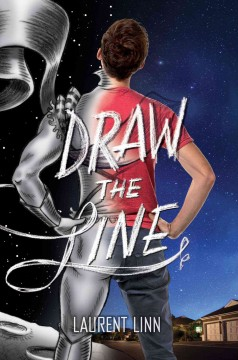 Draw the line /  written & illustrated by Laurent Linn. - written & illustrated by Laurent Linn.