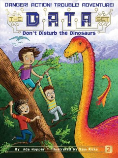 Don't disturb the dinosaurs /  by Ada Hopper ; illustrated by Sam Ricks.