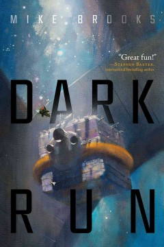 Dark run /  Mike Brooks. - Mike Brooks.