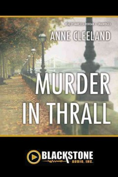 Murder in thrall /  by Anne Cleeland. - by Anne Cleeland.
