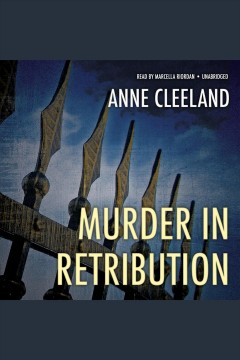 Murder in retribution : a New Scotland Yard mystery / by Anne Cleeland. - by Anne Cleeland.