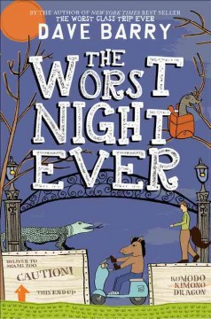 The worst night ever /  Dave Barry. - Dave Barry.