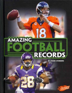 Amazing football records /  by Thom Storden. - by Thom Storden.