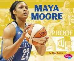 Maya Moore /  by Abby Colich. - by Abby Colich.