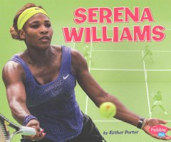 Serena Williams /  by Esther Porter. - by Esther Porter.