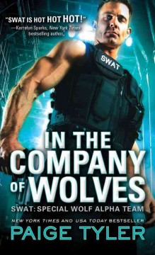 In the company of wolves /  Paige Tyler. - Paige Tyler.