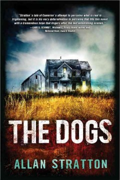 The dogs /  Allan Stratton. - Allan Stratton.