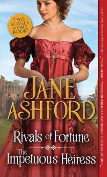 Rivals of fortune : the impetuous heiress / Jane Ashford.