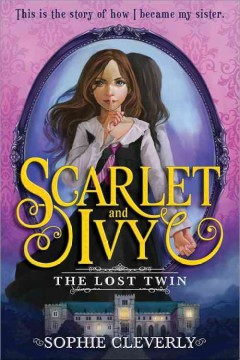 The lost twin /  Sophie Cleverly. - Sophie Cleverly.