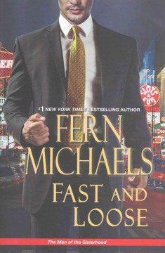 Fast and loose /  Fern Michaels.
