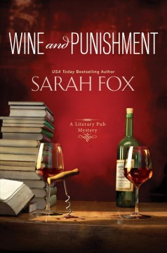 Wine and punishment /  Sarah Fox. - Sarah Fox.