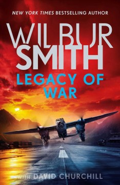 Legacy of war /  Wilbur Smith with David Churchill. - Wilbur Smith with David Churchill.