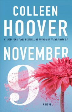 November 9 : a novel / Colleen Hoover. - Colleen Hoover.