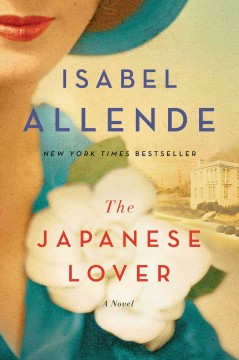 The Japanese Lover / Isabel Allende - Isabel Allende