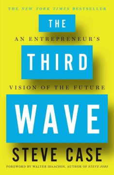 The Third Wave / Steve Case