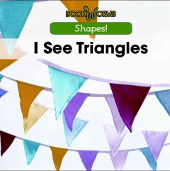 I see triangles /  Mary-Lou Smith. - Mary-Lou Smith.
