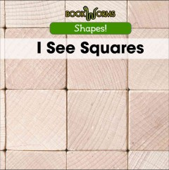 I see squares /  Mary-Lou Smith. - Mary-Lou Smith.