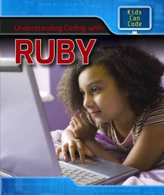 Understanding coding with Ruby /  Patricia Harris. - Patricia Harris.