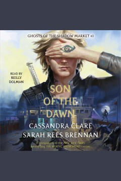 Son of the dawn /  Cassandra Clare and Sarah Rees Brennan. - Cassandra Clare and Sarah Rees Brennan.