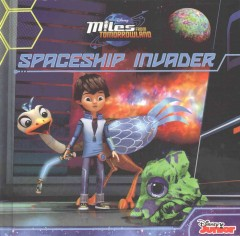 Spaceship invader /  adapted by Bill Scollon. - adapted by Bill Scollon.