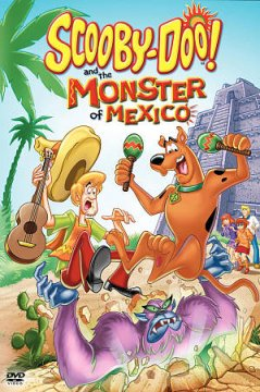 Scooby-Doo! and the monster of Mexico /  Hanna-Barbera and Warner Bros. present a Hanna-Barbera Production ; producers, Margaret M. Dean, Scott Jeralds ; writer, Douglas Wood ; director, Scott Jeralds.