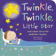 Twinkle, twinkle, little star and other bedtime nursery rhymes /  illustrated by Sanja Rescek. - illustrated by Sanja Rescek.