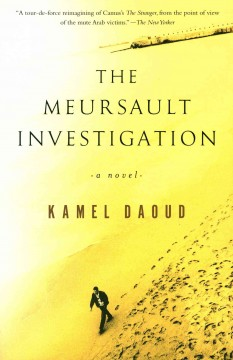The Meursault investigation /  Kamel Daoud ; translated from the French by John Cullen. - Kamel Daoud ; translated from the French by John Cullen.