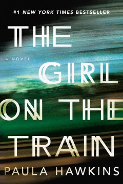 The Girl On The Train / Paula Hawkins - Paula Hawkins