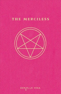 The merciless - Danielle Vega.