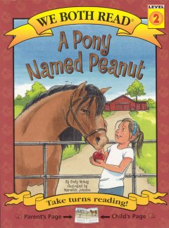 A pony named Peanut /  by Sindy McKay ; illustrated by Meredith Johnson. - by Sindy McKay ; illustrated by Meredith Johnson.