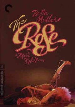 The rose /  20th Century Fox ; a Marvin Worth/Aaron Russo production ; a Mark Rydell film ; executive producer, Tony Ray ; screenplay by Bill Kerby, Bo Goldman ; story by Bill Kerby ; produced by Marvin Worth and Aaron Russo ; directed by Mark Rydell.