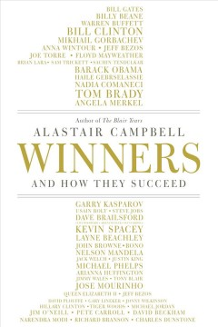 Winners : and how they succeed / Alastair Campbell.