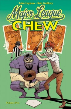 Chew.  written & lettered by John Layman ; drawn & colored by Rob Guillory ; color assists by Taylor Wells. - written & lettered by John Layman ; drawn & colored by Rob Guillory ; color assists by Taylor Wells.