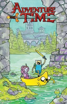 Adventure time Volume 7 /  created by Pendleton Ward ; written by Ryan North ; letters by Steve Wands. - created by Pendleton Ward ; written by Ryan North ; letters by Steve Wands.