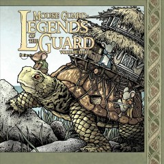 Mouse Guard.  David Petersen, editor ; Paul Morrissey, editor.