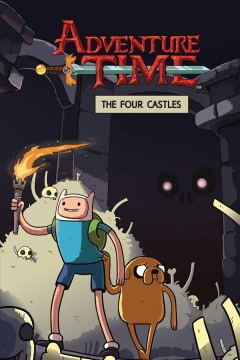 Adventure time Volume 7, The four castles /  created by Pendleton Ward ; written by Josh Trujillo ; illustrated by Zachary Sterling & Phil Murphy ; inks by Phil Murphy ; colors by Kat Efird ; letters by Warren Montgomery. - created by Pendleton Ward ; written by Josh Trujillo ; illustrated by Zachary Sterling & Phil Murphy ; inks by Phil Murphy ; colors by Kat Efird ; letters by Warren Montgomery.