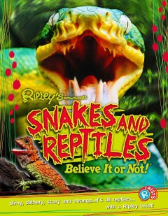 Snakes and reptiles /  written by Kezia Endsley. - written by Kezia Endsley.
