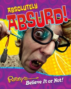Absolutely absurd! /  [text by Geoff Tibballs]