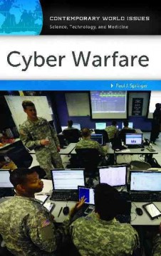 Cyber warfare : a reference handbook / Paul J. Springer. - Paul J. Springer.