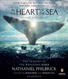 In the heart of the sea : the tragedy of the whaleship Essex / Nathaniel Philbrick. - Nathaniel Philbrick.
