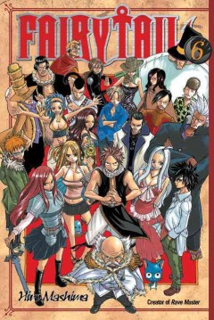 FairyTail Volume 6, Demon rising /  Hiro Mashima ; translated and adapted by William Flanagan ; lettered by North Market Street Graphics.