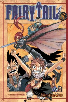 FairyTail Volume 8, Ultimate duel /  Hiro Mashima ; translated and adapted by William Flanagan ; lettered by North Market Street Graphics.