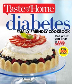 Diabetes family friendly cookbook.