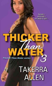 Thicker than water 3 /  Takerra Allen. - Takerra Allen.