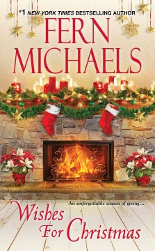Wishes for Christmas /  Fern Michaels. - Fern Michaels.