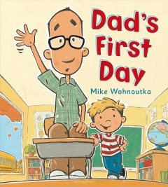 Dad's first day /  by Mike Wohnoutka. - by Mike Wohnoutka.