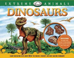 Extreme animals : dinosaurs /  written by Jacqueline A. Bell ; edited by Leah Jenness ; illustrated by Phil Wilson. - written by Jacqueline A. Bell ; edited by Leah Jenness ; illustrated by Phil Wilson.
