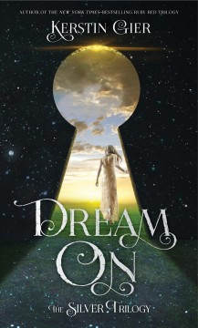 Dream on /  Kerstin Gier ; translated from the German by Anthea Bell. - Kerstin Gier ; translated from the German by Anthea Bell.
